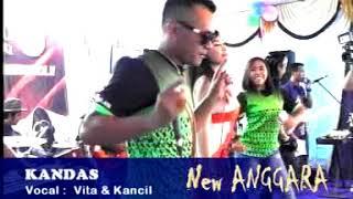 KANDAS ~ VITA & KANCIL  ~ NEW ANGGARA DANGDUT KOPLO Mp3