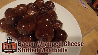Awesome Tailgate Food -  Bacon Wrapped Cheese Stuffed Meatballs - Grill Daddy Academy