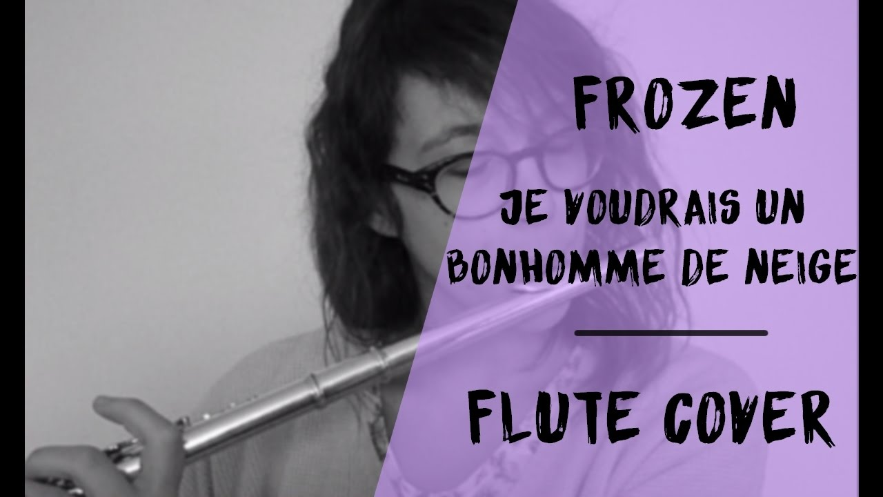 frozen la reine des neiges je voudrais un bonhomme de neige flute cover candice b youtube. Black Bedroom Furniture Sets. Home Design Ideas