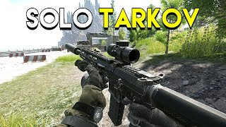 Going Solo in Escape From Tarkov!