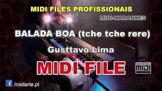 ♬ Midi file  - BALADA BOA (tche tche rere) - Gusttavo Lima