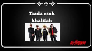TIADA ESOK-KHALIFAH(KAROEKE)good sound..