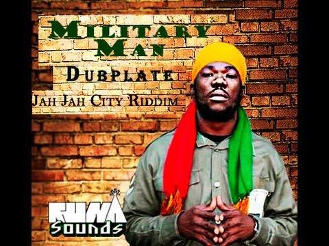 Military Man Dubplate RUNAsounds - Jah Jah City Riddim