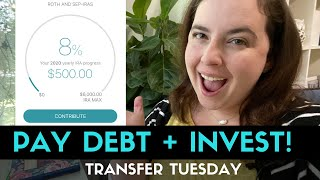 Payoff Debt & Invest With Me | Transfer Tuesday