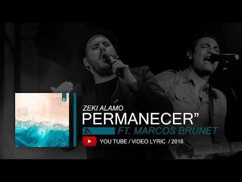 "Zeki Alamo - ""Permanecer"" ft. Marcos Brunet ( Video Lyric )"