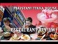 Kids Eat Pakistani Dishes/ Lahore Tikka House/ Restaurant Review