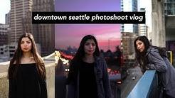 Downtown Seattle Photoshoot Vlog