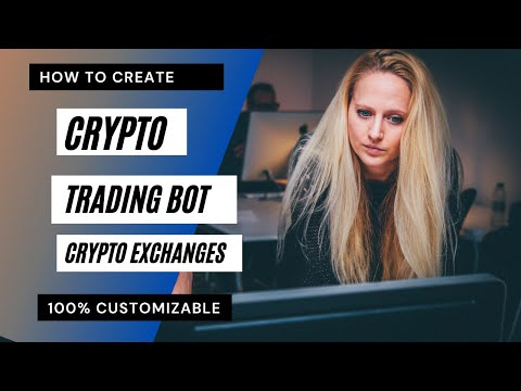 How To Create Crypto Trading Bot    Crypto Trading Bot For Crypto Exchanges?