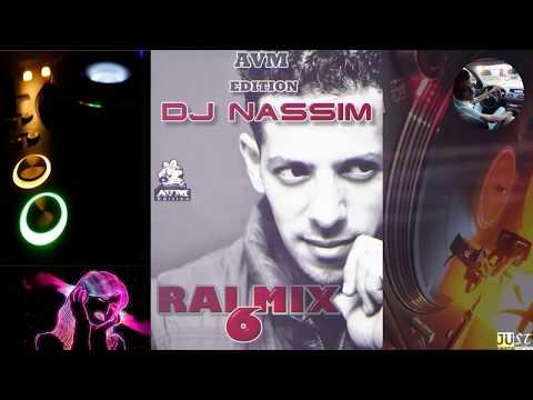 Dj Nassim 2018 -  Rai Mix 6
