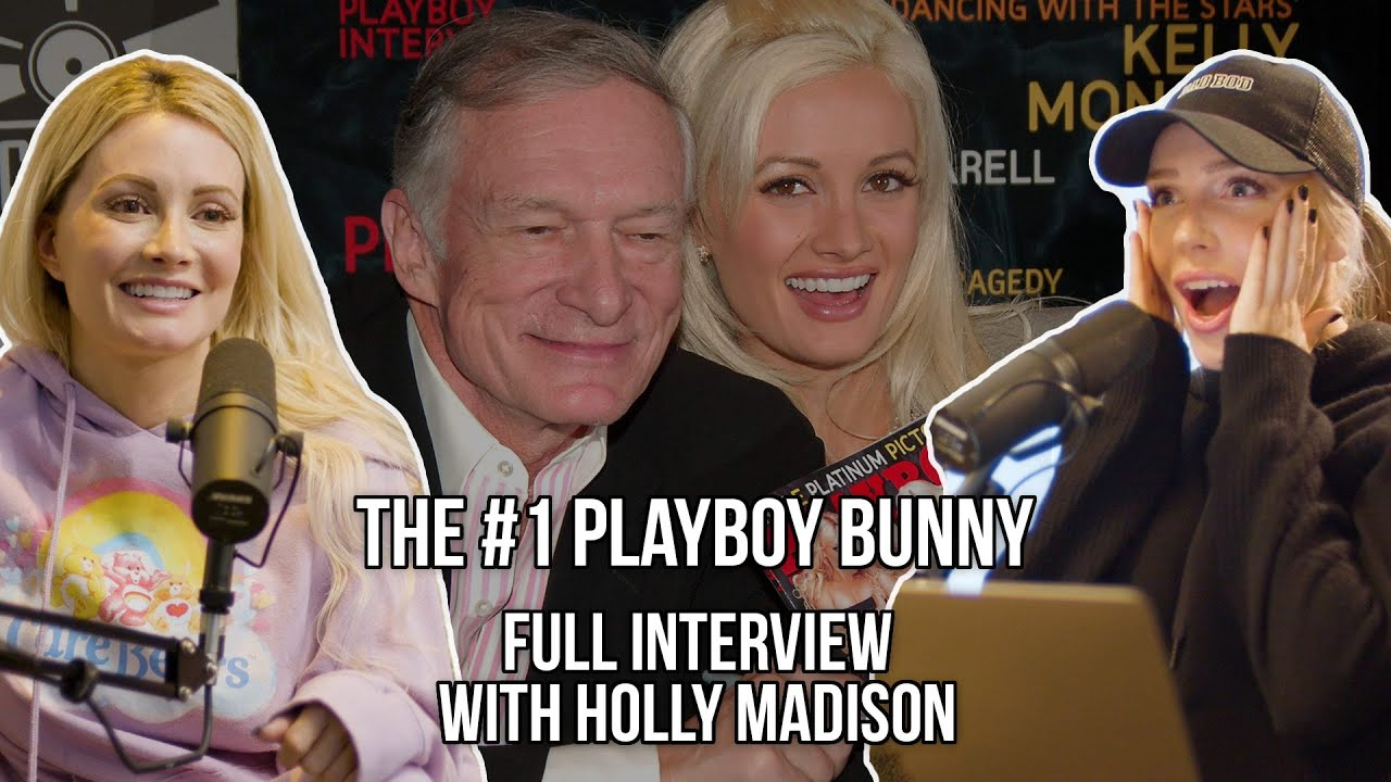 The #1 Playboy Bunny (Full Holly Madison Interview)