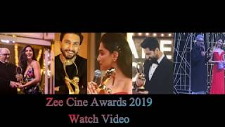 Zee Cine Awards 2019  Watch Video