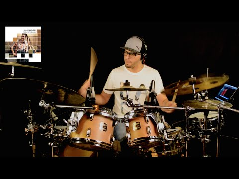 John Mayer - Neon - Drum Cover
