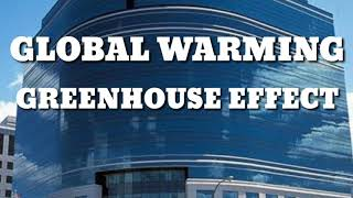 Global warming... Greenhouse effect. conversation