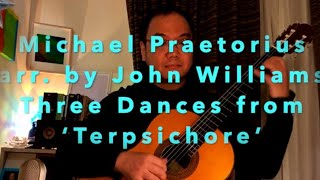 Michael Praetorius arr.by  John Williams : Three Dances from 'Terpsichore' played by Daisuke Suzuki