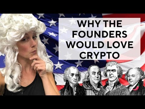 Why The Founders Would Love Crypto