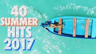 40 Tubes de l'été 2017 / Summer Charts 2017
