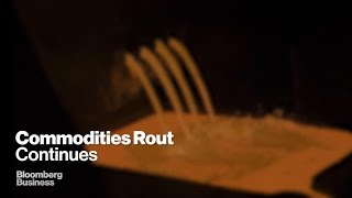 Commodities Rout Deepens