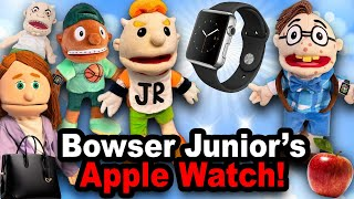 SML Movie: Bowser Junior's Apple Watch!