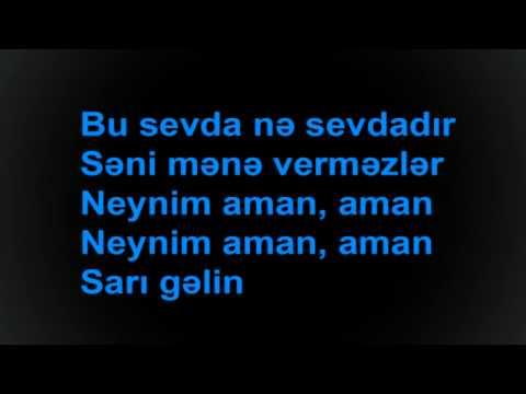 Sari Galin - Karaoke - Azerbaijan's Traditional Song