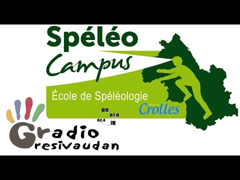 Spéléo Campus sur Radio Grésivaudan -- 2016/10/15