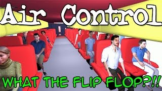 We Play: Air Control (What the Flip Flop?!!!) - Part 1 PC (Steam)