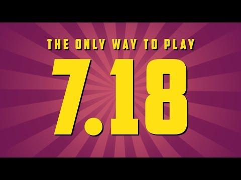 The Only Way To Play - 7.18
