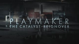 Playmaker: Catalyst -- Reignover | League of Legends
