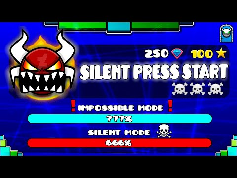 """[IMPOSSIBLE LEVEL] """"SILENT PRESS START"""" !!! - GEOMETRY DASH 2.11!!"""