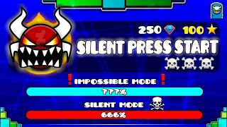 "[IMPOSSIBLE LEVEL] ""SILENT PRESS START"" !!! - GEOMETRY DASH 2.11!!"