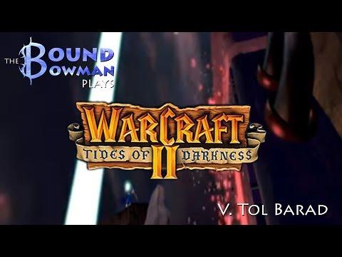 Let's Play Warcraft II: Tides of Darkness - Mission V. Tol Barad