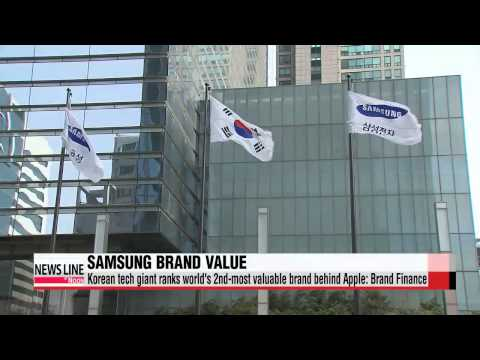 """Samsung ranked world′s second-most valuable brand: Brand Finance   """"삼성, 브랜드"""