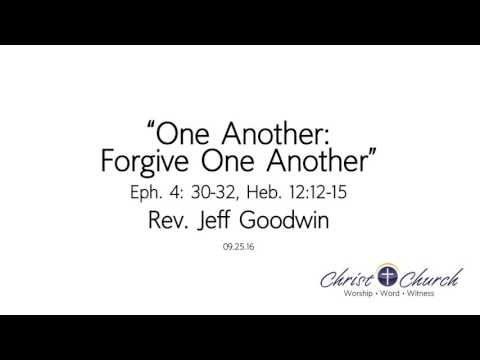 09.25.16 | One Another: Forgive One Another