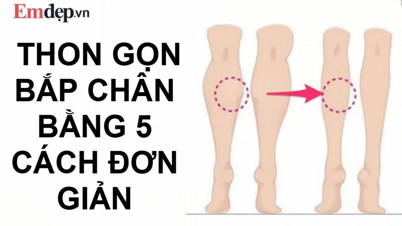 Thon gọn bắp chân, bắp đùi bằng 5 cách đơn giản