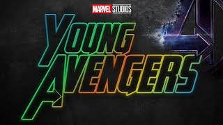 "AVENGERS 5 WILL BE ""YOUNG AVENGERS"" - EXPLAINED"
