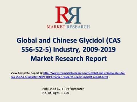 Glycidol Industry Analysis of Upstream Raw Materials & Downstream Demand