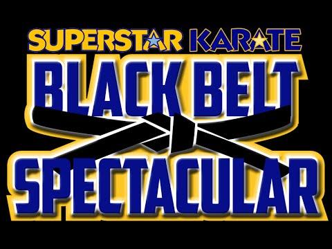2016 Superstar Karate Black Belt Spectacular