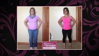 """I feel so strong and confident."" - Annette"