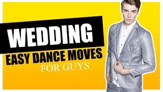 How to Dance at a Wedding CRASH COURSE   Wedding dance moves for GUYS