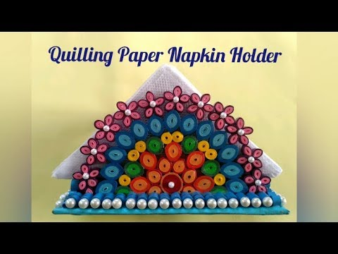 Quilling Paper Napkin Holder | Quilled Tissue Paper Holder