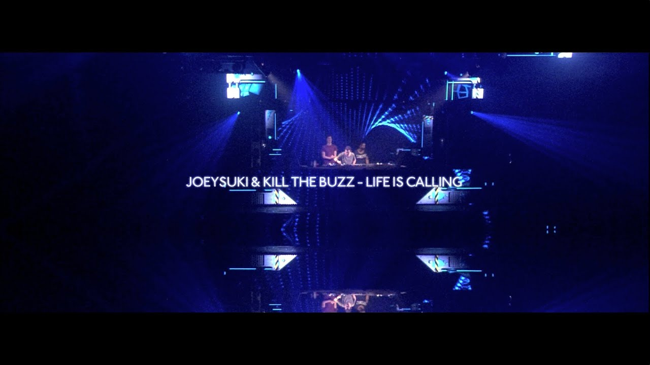 JoeySuki & Kill The Buzz - Life Is Calling (Teaser) (OUT NOW!)