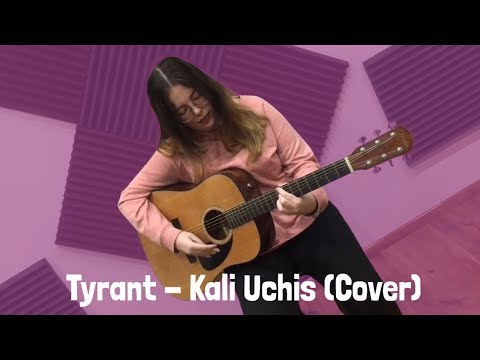 Tyrant - Kali Uchis (Acoustic Cover)