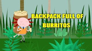 Backpack Full of Burritos - Parry Gripp