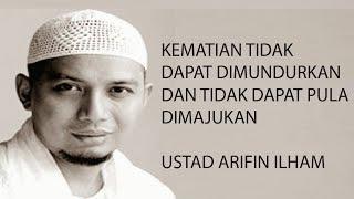 Renungan Kematian - Ustad Arifin Il...