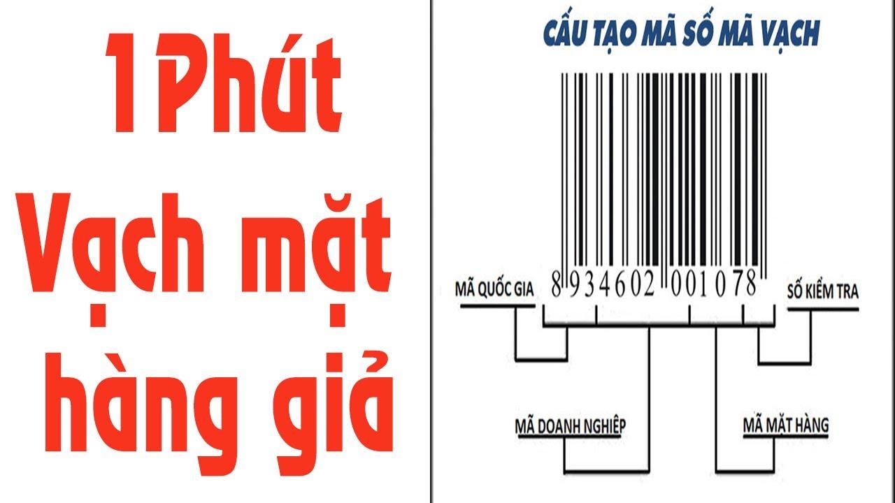 Cách nhận biết hàng thật giả bằng mã vạch – Kiểm tra mã vạch sản phẩm – Tamtb
