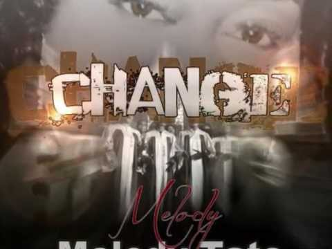 CHANGE by MELODY TATE