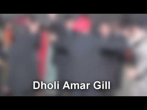 Dholi Amar Gill – Wedding Reception – Balvir Boparai De Le Gehra Nanane Goriye
