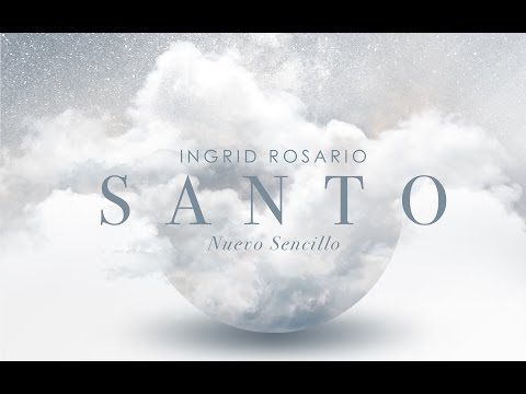 Ingrid Rosario - Santo (Video Letras)