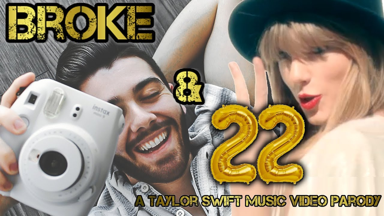 Broke and 22 - A Taylor Swift Music Video Parody - mikaelmmelo