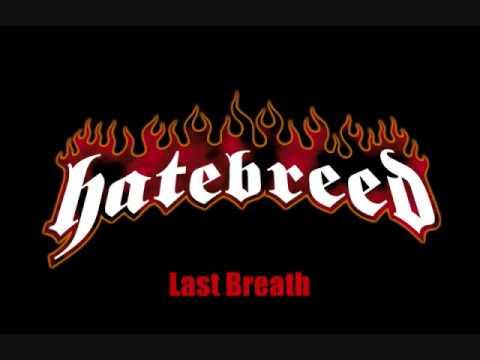 Last Breath-Hatebreed(lyrics)
