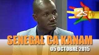 Senegal ca kanam avec les Fakh man de Tounkara du 05 octobre 2015